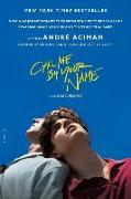 Cover-Bild zu Aciman, Andre: Call Me by Your Name. Movie Tie-In