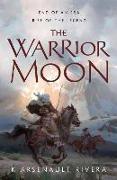 Cover-Bild zu Rivera, K. Arsenault: The Warrior Moon
