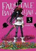 Cover-Bild zu INA, SORAHO: Fairy Tale Battle Royale Vol. 3