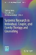 Cover-Bild zu Systemic Research in Individual, Couple, and Family Therapy and Counseling (eBook) von Ochs, Matthias (Hrsg.)