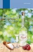 Cover-Bild zu Schmid, Josef: Die Selbstheilung