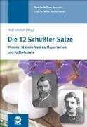 Cover-Bild zu Boericke, William: Die 12 Schüssler-Salze