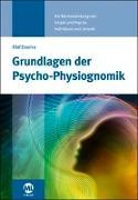 Cover-Bild zu Esseiva-Zeller, Olaf: Grundlagen der Psycho-Physiognomik