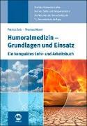 Cover-Bild zu Seiz, Patrick: Humoralmedizin - Grundlagen und Einsatz