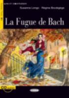 Cover-Bild zu La Fugue de Bach [With CD (Audio)] von Longo, Susanna