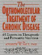 Cover-Bild zu Orthomolecular Treatment of Chronic Disease von Saul, Ph.D., Andrew W. (Hrsg.)