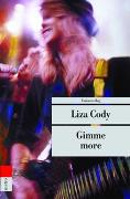 Cover-Bild zu Cody, Liza: Gimme more
