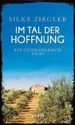 Cover-Bild zu Im Tal der Hoffnung von Ziegler, Silke