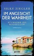 Cover-Bild zu Im Angesicht der Wahrheit von Ziegler, Silke
