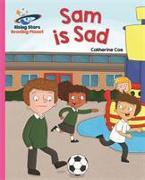 Cover-Bild zu Reading Planet - Sam is Sad - Pink A: Galaxy von Coe, Catherine