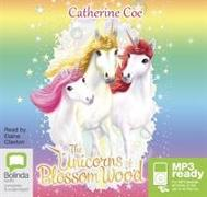 Cover-Bild zu The Unicorns of Blossom Wood von Coe, Catherine