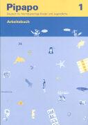 Cover-Bild zu Pipapo. Deutsch für fremdsprachige Kinder und Jugendliche / Pipapo 1 von Neugebauer, Claudia