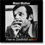 Cover-Bild zu I han es Zündhölzli azündt von Matter, Mani (Künstler)