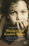 Cover-Bild zu Märchen, die Kindern helfen von Ortner, Gerlinde