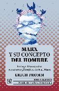 Cover-Bild zu Marx y su concepto del hombre (eBook) von Fromm, Erich