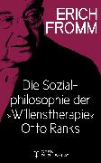 """Cover-Bild zu Die Sozialphilosophie der """"Willenstherapie"""" Otto Ranks (eBook) von Fromm, Erich"""