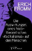 """Cover-Bild zu Die Auswirkungen eines triebtheoretischen """"Radikalismus"""" auf den Menschen. Eine Antwort auf Herbert Marcuse (eBook) von Fromm, Erich"""