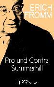 Cover-Bild zu Pro und Contra Summerhill (eBook) von Fromm, Erich