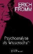 Cover-Bild zu Psychoanalyse als Wissenschaft (eBook) von Fromm, Erich
