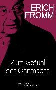 Cover-Bild zu Zum Gefühl der Ohnmacht (eBook) von Fromm, Erich