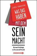 Cover-Bild zu Was das Haben mit dem Sein macht von Förster, Jens