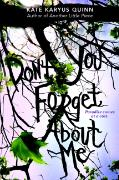 Cover-Bild zu Quinn, Kate Karyus: (Don't You) Forget About Me