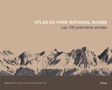 Cover-Bild zu Haller, Heinrich (Hrsg.): Atlas du Parc National Suisse