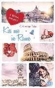 Cover-Bild zu Kiss me in Rome