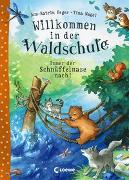 Cover-Bild zu Willkommen in der Waldschule - Immer der Schnüffelnase nach!