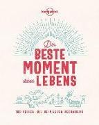 Cover-Bild zu Der beste Moment deines Lebens