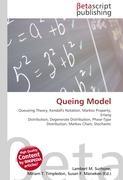 Cover-Bild zu Queing Model von Surhone, Lambert M. (Hrsg.)