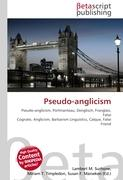 Cover-Bild zu Pseudo-anglicism von Surhone, Lambert M. (Hrsg.)