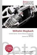 Cover-Bild zu Wilhelm Maybach von Surhone, Lambert M. (Hrsg.)