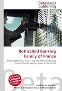 Cover-Bild zu Rothschild Banking Family of France von Surhone, Lambert M. (Hrsg.)