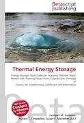 Cover-Bild zu Thermal Energy Storage von Surhone, Lambert M. (Hrsg.)