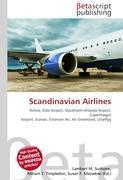 Cover-Bild zu Scandinavian Airlines von Surhone, Lambert M. (Hrsg.)