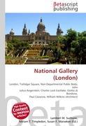 Cover-Bild zu National Gallery (London) von Surhone, Lambert M. (Hrsg.)