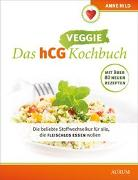 Cover-Bild zu Hild, Anne: Das hCG Veggie Kochbuch
