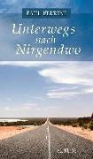 Cover-Bild zu Ferrini, Paul: Unterwegs nach Nirgendwo