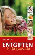 Cover-Bild zu Jennrich, Peter: Entgiften leicht gemacht