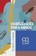Cover-Bild zu Habilidades para niños (eBook) von Furman, Ben