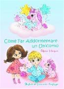 Cover-Bild zu eBook Come far addormentare un Unicorno