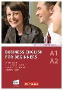Cover-Bild zu Business English for Beginners A1-A2. Neue Ausgabe. Kursbuch von Ashdown, Shaunessy