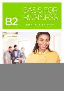 Cover-Bild zu Basis for Business B2. New Edition. Kursbuch von Eilertson, Carole