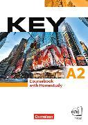 Cover-Bild zu Key A2. Coursebook with Homestudy von Cornford, Annie
