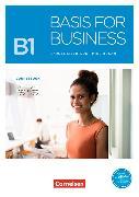 Cover-Bild zu Basis for Business B1. New Edition. Kursbuch mit Audios und Videos als Augmented Reality von Eilertson, Carole