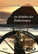 Cover-Bild zu Leben und Alltag… im Zeitalter der Entdeckungen von Kirstein, Gisa