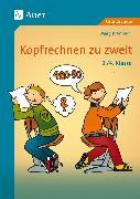 Cover-Bild zu Kopfrechnen zu zweit. 3./4. Klasse von Ambühl, Margrit