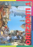 Cover-Bild zu Bd. 1: Orizzonti 1. Italienisch für Anfänger / Orizzonti 1. Italienisch für Anfänger - Orizzonti von Malinverni, Martino