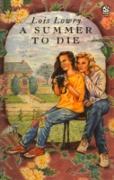 Cover-Bild zu Summer to Die (eBook) von Lowry, Lois